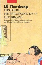 Histoire hétérodoxe d'un lit brodé - Intérieur - Format classique