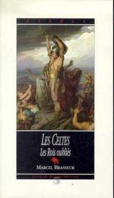 Celtes (T2) : Rois Oublies . - Couverture - Format classique