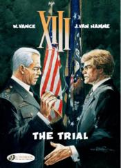 Vente livre :  XIII T.12 ; the trial  - Jean Van Hamme - William Vance