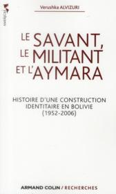 Le savant, le militant et l'aymara - Couverture - Format classique