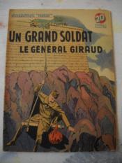 Un Grand Soldat . Le General Giraud - Couverture - Format classique