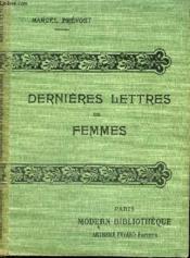 Dernieres Lettres De Femmes. - Couverture - Format classique