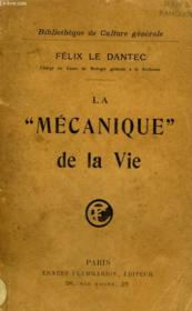 La Mecanique De La Vie. - Couverture - Format classique