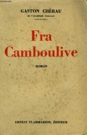 Fra Camboulive. - Couverture - Format classique