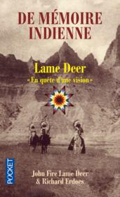 Vente livre :  De mémoire indienne  - Richard Erdoes - John Fire Lame Deer