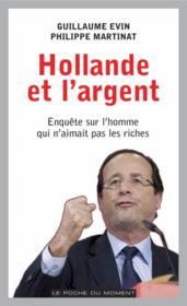 Hollande et l'argent - Couverture - Format classique