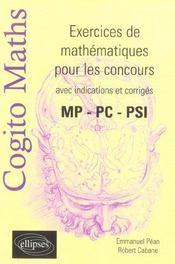 Cogito Maths Exercices De Mathematiques Pour Les Concours Avec Indications Et Corriges Mp-Pc-Psi - Intérieur - Format classique
