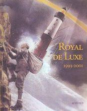 Royal de luxe ; 1993-2001 - Intérieur - Format classique