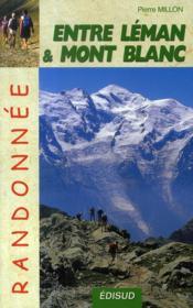 Entre léman et mont blanc ; randonnée - Couverture - Format classique