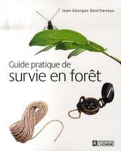 Guide pratique de survie en forêt - Intérieur - Format classique