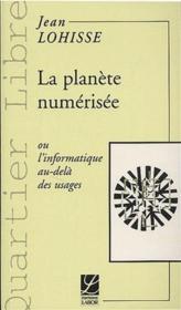 La planète numérisée - Couverture - Format classique