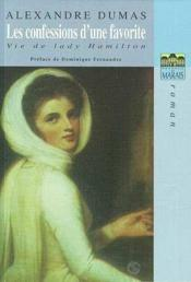 Les confessions d'une favorite ; vie de Lady Hamilton - Couverture - Format classique