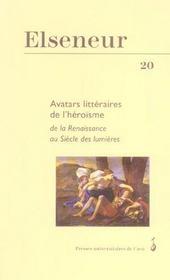 N 20 : Avatars Litteraires De L Heroisme De La Renaissance Au Siecle Des Lumieres - Intérieur - Format classique