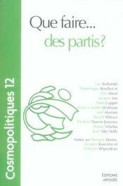 Cosmopolitiques T.12 ; Que Faire... Des Partis? - Intérieur - Format classique