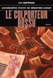 Le colporteur bossu - Intérieur - Format classique