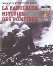 La Fabuleuse Histoire Des Pompiers - Intérieur - Format classique