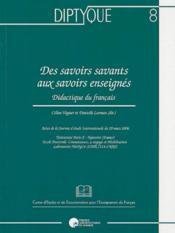 Des savoirs savants aux savoirs enseignés ; didactique du français - Couverture - Format classique