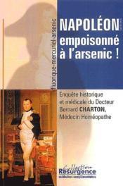 Napoléon empoisonné à l'arsenic ! - Couverture - Format classique