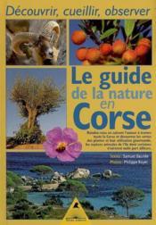 Le guide de la nature en Corse - Couverture - Format classique