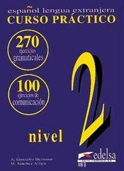 Curso Practico ; Gramatica Y Comunicacion ; Cahier 2 Intermediaire - Intérieur - Format classique