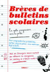 Brèves de bulletins scolaires - Couverture - Format classique