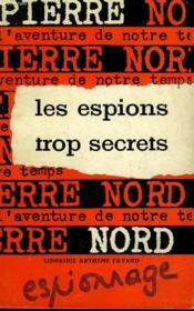 L'Aventure De Notre Temps N° 26 . Les Espions Trop Secrets. - Couverture - Format classique