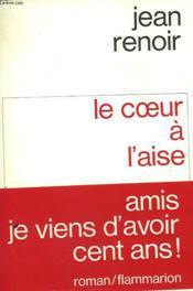 Le Coeur A L'Aise. - Couverture - Format classique
