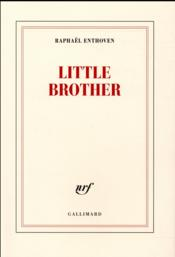 Vente livre :  Little brother  - Raphael Enthoven