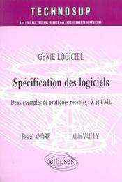 Genie Logiciel Specification Des Logiciels Deux Exemples De Pratiques Recentes Z Et Uml - Intérieur - Format classique