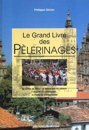 Le Grand Livre Des Pelerinages - Intérieur - Format classique