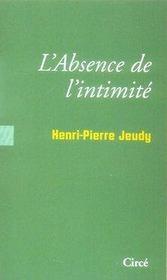 L'absence de l'intimité - Intérieur - Format classique