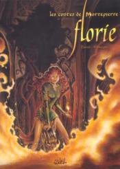 Les contes de Mortepierre t.1 ; Florie - Couverture - Format classique