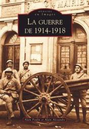 La guerre de 1914-1918 - Couverture - Format classique