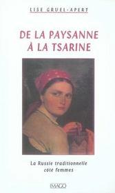 De la paysanne à la tsarine ; la Russie traditionnelle côté femmes - Intérieur - Format classique