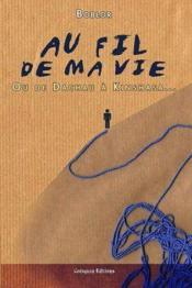 Au Fil De Ma Vie Ou De Dachau A Kinshaha - Couverture - Format classique
