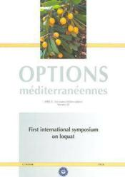 First international symposium on loquat ; options mediterraneennes serie 4 n.58 - Couverture - Format classique