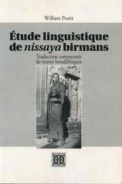 Étude linguistique de Nissaya Birmans ; traduction commentée de textes bouddhiques - Intérieur - Format classique