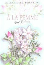 À la femme que j'aime (édition 2003) - Couverture - Format classique