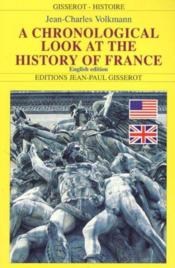 A Chronological Look At The History Of France - Couverture - Format classique