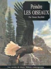Peindre Les Oiseaux - Couverture - Format classique