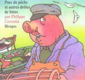 Porc De Peche - Intérieur - Format classique