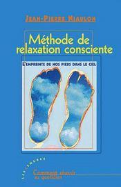 Méthode de relaxation consciente - Intérieur - Format classique