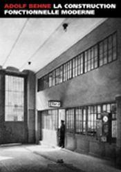 La construction fonctionnelle moderne - Intérieur - Format classique