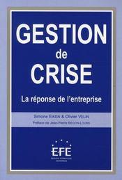Gestion de crise ; la réponse de l'entreprise - Intérieur - Format classique