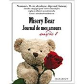 Vente livre :  Misery bear ; journal de mes chagrins d'amour  - Collectif
