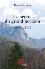 Le Secret Du Grand Horizon - Couverture - Format classique