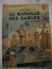 La Bataille Des Sables . ( El . Alamein ) - Couverture - Format classique