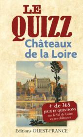 Quizz des chateaux de la Loire – Odile Lozachmeur