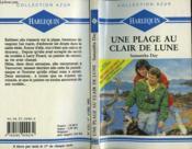 Une Plage Au Clair De Lune - A Love To Last - Couverture - Format classique