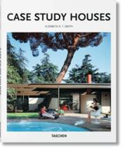 Vente livre :  Case study houses  - Elizabeth A.T. Smith